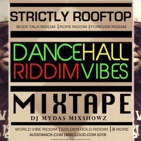 DJ MYDAS MIXSHOWZ #COMMERCIAL #DANCEHALL #RIDDIM #VIBES 2018