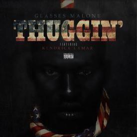 Thuggin' (CDQ)