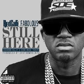 Still Here (feat. Fabolous) [Chinx Drugz Tribute]