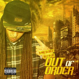 N-Pire Da Great - Out Of Order Cover Art