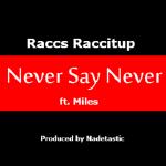 Nadetastic - Never Say Never (Prod. Nadetastic) Cover Art