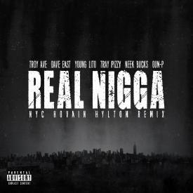 Real Nigga (NYC Remix)