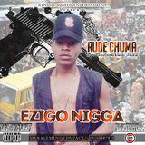 naijaloadedmusic - Ezigbo nigga Cover Art