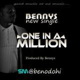 naijaloadedmusic - ONE IN A MILLION_BENNYS Cover Art