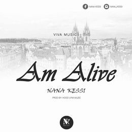 Nana Kessi - Am Alive Cover Art