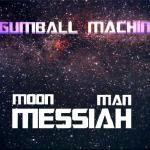 NASAxInfinity - Gumball Machine - Messiah Cover Art