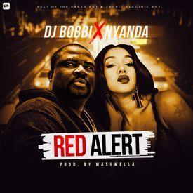 DJ Bobbi ft. Nyanda - Red Alert