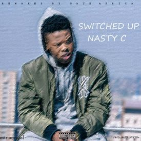 Nasty C - Switched Up Instrumental (Remade by Nate Africa)