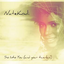 So Into You (NateKodi Remix)