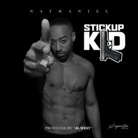 Stick Up Kid