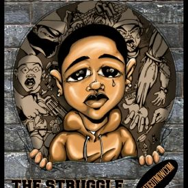 """NatiGotNow - """"The Struggle"""" Cover Art"""