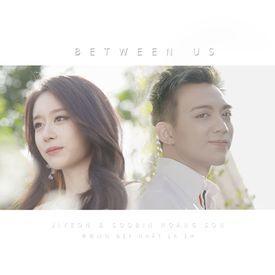 Đẹp Nhất Là Em (Between Us)