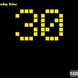 NAZDAQ BRIXX - 30 EP Cover Art