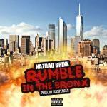 NAZDAQ BRIXX - Rumble In The Bronx clean Cover Art