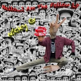 N!cky GHello...I Am The Fellow LP