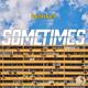 Sometimes Remixes