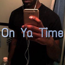 On Ya Time