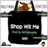 New Music 24/7 - Shop Wit Me Cover Art