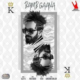 News Song By Jazzy Bains | Bamb Gaana Ft Fatah