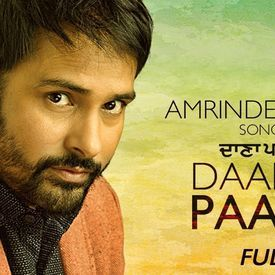 Amrinder Gill  - Daana Paani - Latest punjabi song 2018
