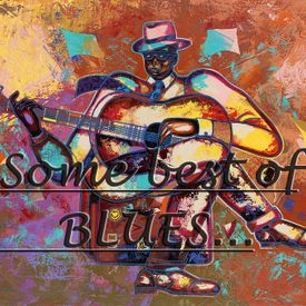 Some Best Of BLUES...