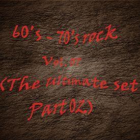 60's - 70's Rock Non-Stop Compilation Vol. 07 (The Ultimate Set Part 02)