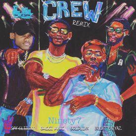 GoldLink - Crew (Ft. Brent Faiyaz) (Ninety7Official Remix)