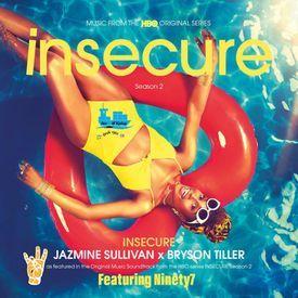 Jazmine Sullivan x Bryson Tiller - Insecure (Ninety7 Mix)