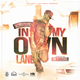 Feel Good Muzik Group Presents: #InMyOwnLane by Tru Baller. Hosted by DJ Head Bussa