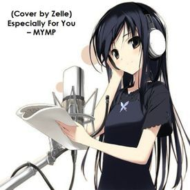 (Cover by Zelle) Especially For You - MYMP