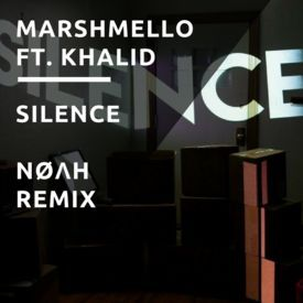 Silence (NØΛH Remix)