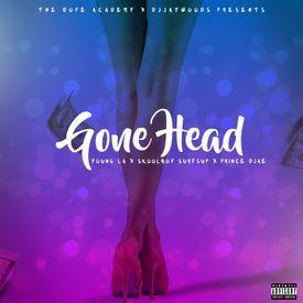 DJ Jay Woods- Gone Head Ft. Yung L.A.- Prince Djae, Skool Boy