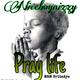 Pray Life