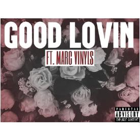 Good Lovin' (Remix) Ft. Marc Vinyls