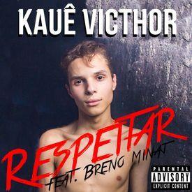 Respeitar (feat. Breno Minaj)
