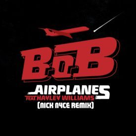 Airplanes (Nick Nyce Remix)