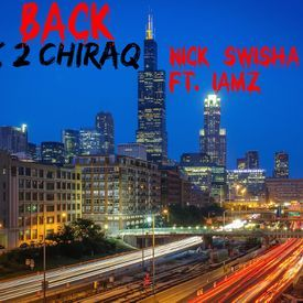 Back To Chiraq ft. IAMZ (From the D to the A remix)