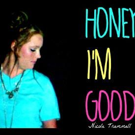 Honey, I'm Good - Andy Grammer (cover) Nicole Trammell