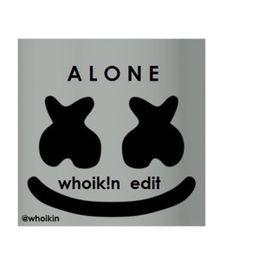 Whoikin - Alone (Whoik!n Edit) Cover Art