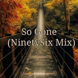 Monica-So Gone (NinetySix Mix)
