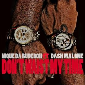 Dont Waist My Time - Master