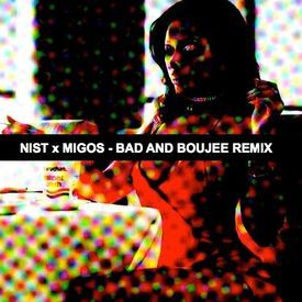 Migos - Bad And Boujee (Nist Remix)