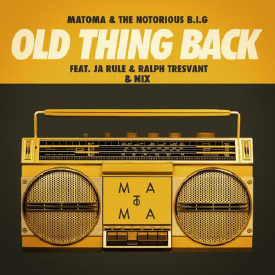 Old Thing Back (Matoma Remix)