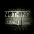 Nothing (Ft. T-Page & Prince Jay)