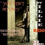 NO M.O. ENTERTAINMENT - 05 - You Ain't My Lady (Prod. by Namallik The Don) Cover Art