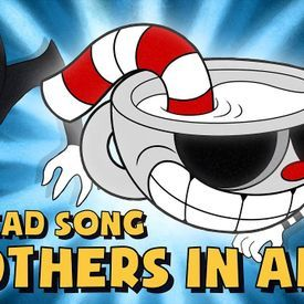 CUPHEAD SONG (BROTHERS IN ARMS) LYRIC VIDEO - DAGames