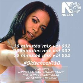 #OldschoolR&B (30 Minutes Mix Vol 002)