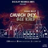 NokoBlay - Church Dey Bee K3k3 Cover Art