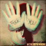 NoWay Jose - We're Both Wrong Cover Art