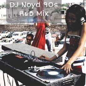 DJ Noyd 90s r&b mix Vol.1